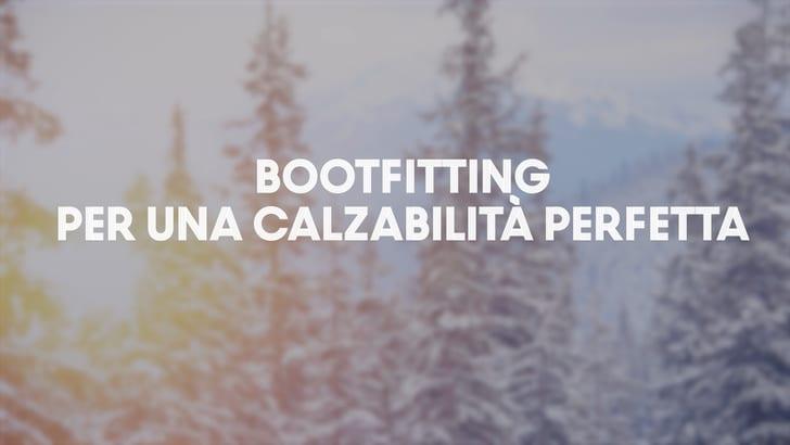 Bootfitting per una calzabilità perfetta