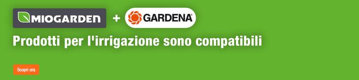 Miogarden+Gardena - i prodotti per l'irrigazione sono compatibili